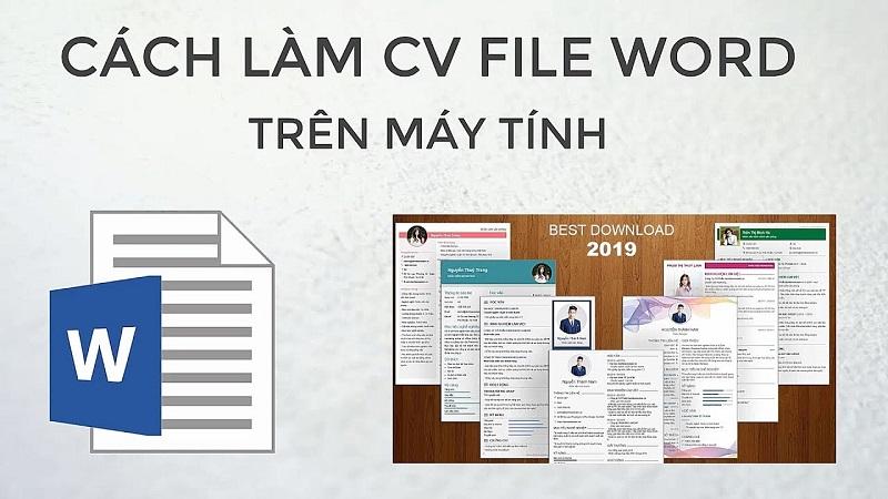 Cách viết CV file word chuẩn