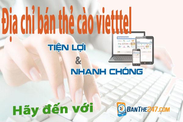 Đi tìm địa chỉ bán thẻ Viettel rẻ nhất trên thị trường hiện nay