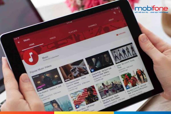 newshowbiz.com - Hướng dẫn khách hàng xem youtube thả ga với gói 12MY Mobifone